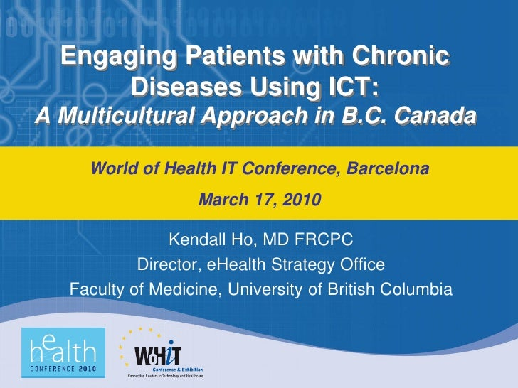 Engaging Patients with Chronic Diseases Using ICT: A Multicultural Approach in B.C. Canada