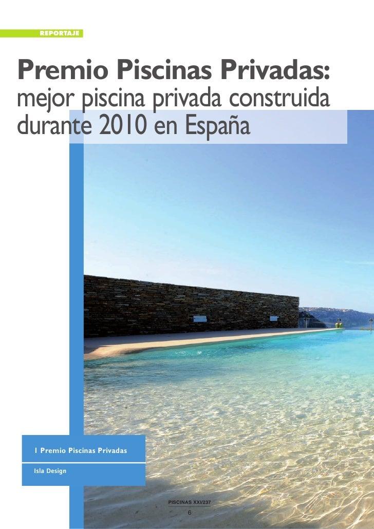 REPORTAJEPremio Piscinas Privadas:mejor piscina privada construidadurante 2010 en España 1 Premio Piscinas Privadas Isla D...