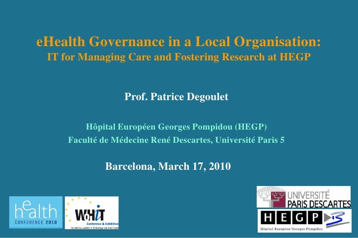 eHealth Governance in a Local Organisation. The Experience from Pompidou Hospital