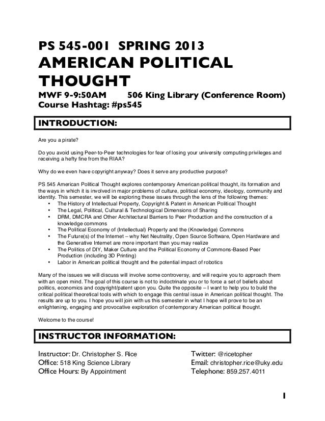 1PS 545-001 SPRING 2013AMERICAN POLITICALTHOUGHTMWF 9-9:50AM 506 King Library (Conference Room)Course Hashtag: #ps545INTRO...