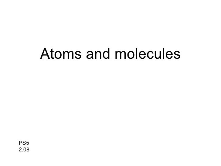 Atoms and molecules PS5 2.08
