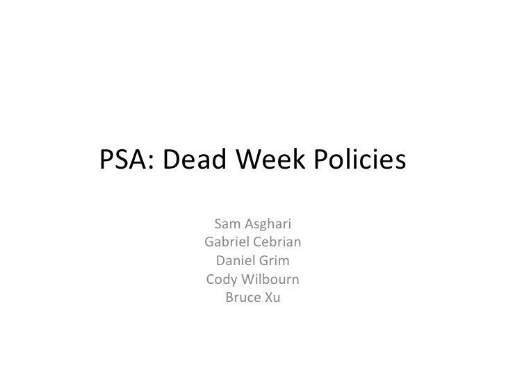 PSA: Dead Week Policy