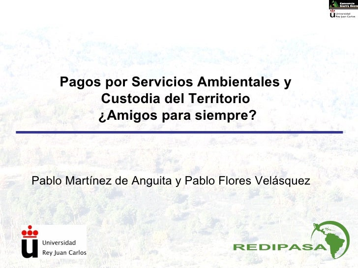 PSA y Custodia del Territorio.IV JECT.- Benia de Onís, 2010