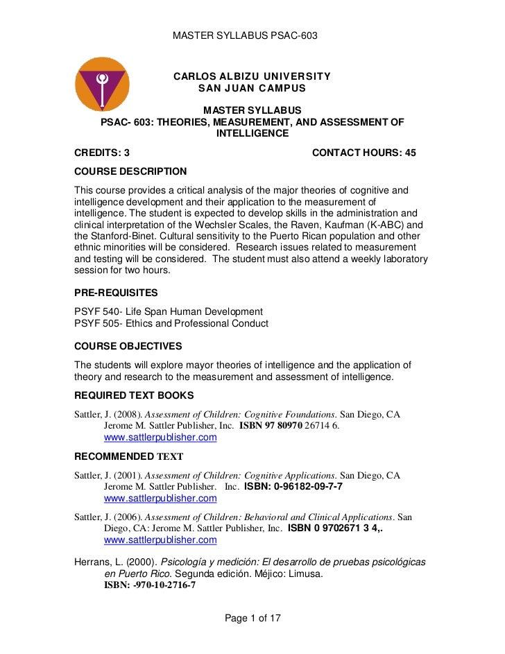 CARLOS ALBIZU UNIVERSITYSAN JUAN CAMPUS<br />MASTER SYLLABUS<br />PSAC- 603: THEORIES, MEASUREMENT, AND ASSESSMENT OF INTE...