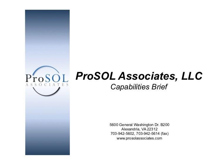 ProSOL Associates, LLC                                          Capabilities Brief                                        ...