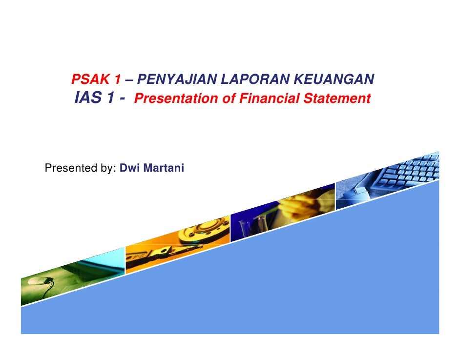 Psak 1-penyajian-laporan-keuangan