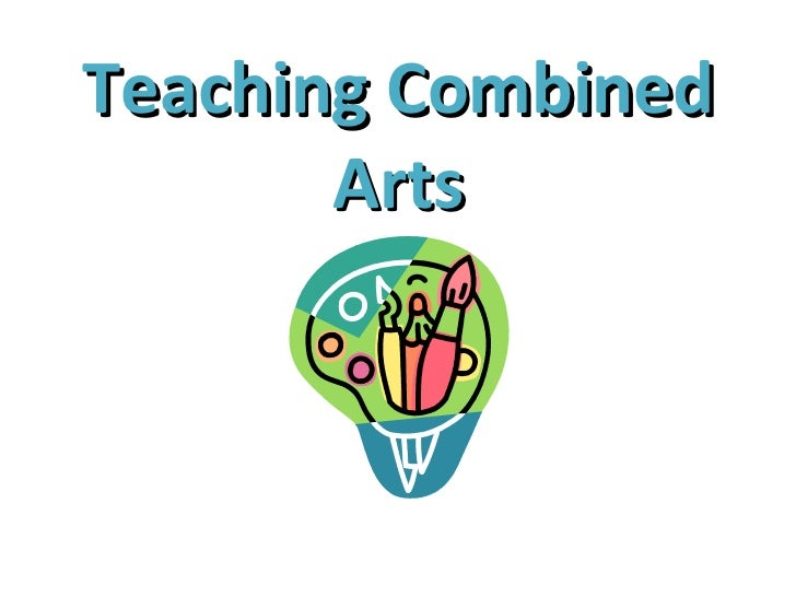 Teaching Combined Arts