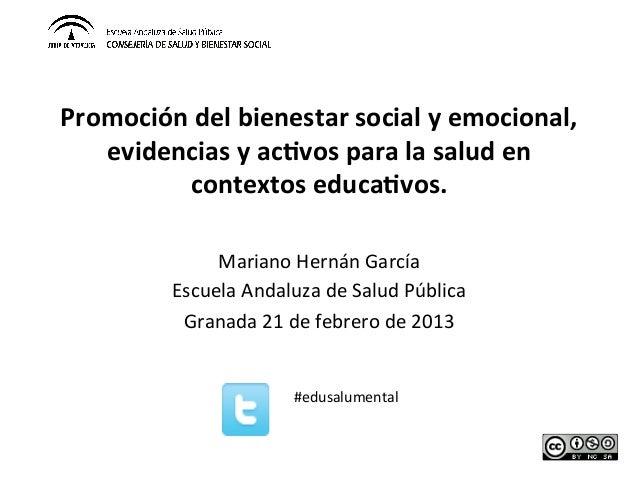Promoción del bienestar social y emocional,    evidencias y ac4vos para la salud en           co...