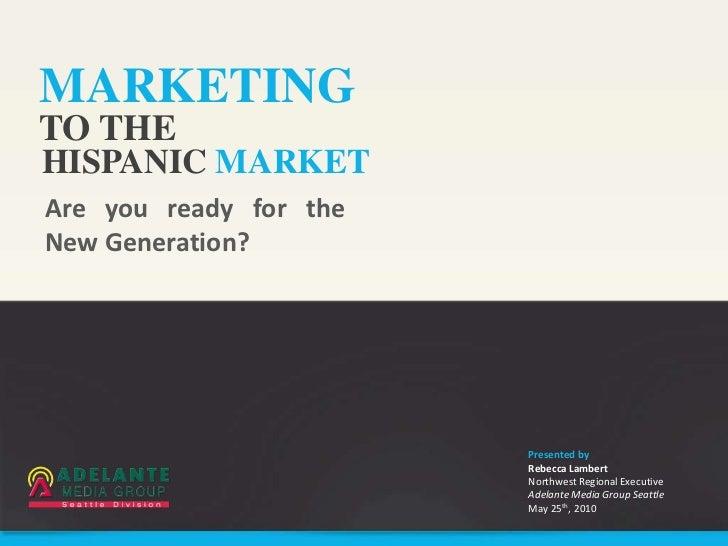 Marketing on the Hispanic Market