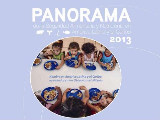 Presentación Panorama de la Seguridad Alimentaria y Nutricional 2013