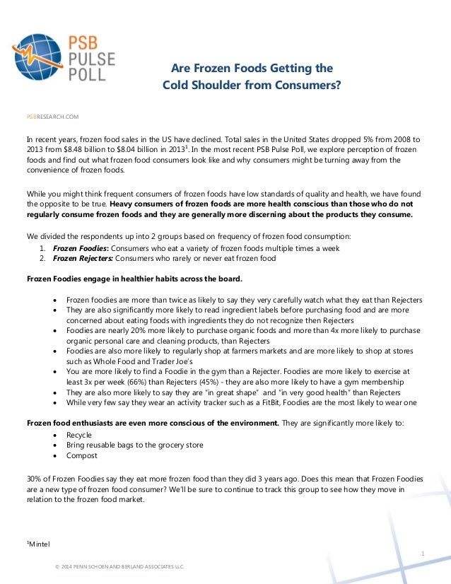 © 2014 PENN SCHOEN AND BERLAND ASSOCIATES LLC. Are Frozen Foods Getting the Cold Shoulder from Consumers? PSBRESEARCH.COM ...