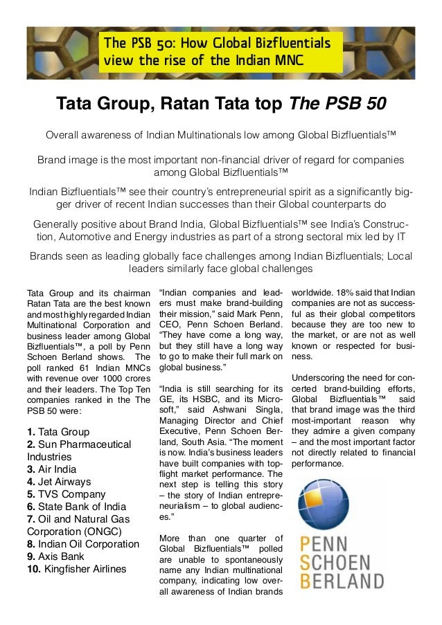 The PSB 50: How Global Bizfluentialsview the rise of the Indian MNCTata Group and its chairmanRatan Tata are the best know...