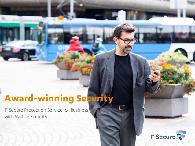 Award-winning Security F-Secure Protection Service for Business with Mobile Security