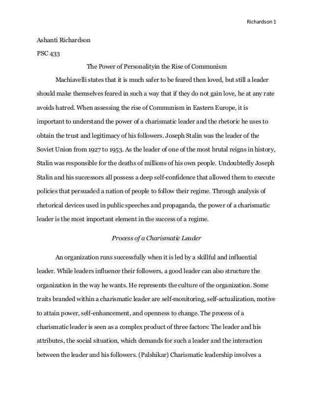 Richardson 1  Ashanti Richardson PSC 433 The Power of Personalityin the Rise of Communism Machiavelli states that it is mu...