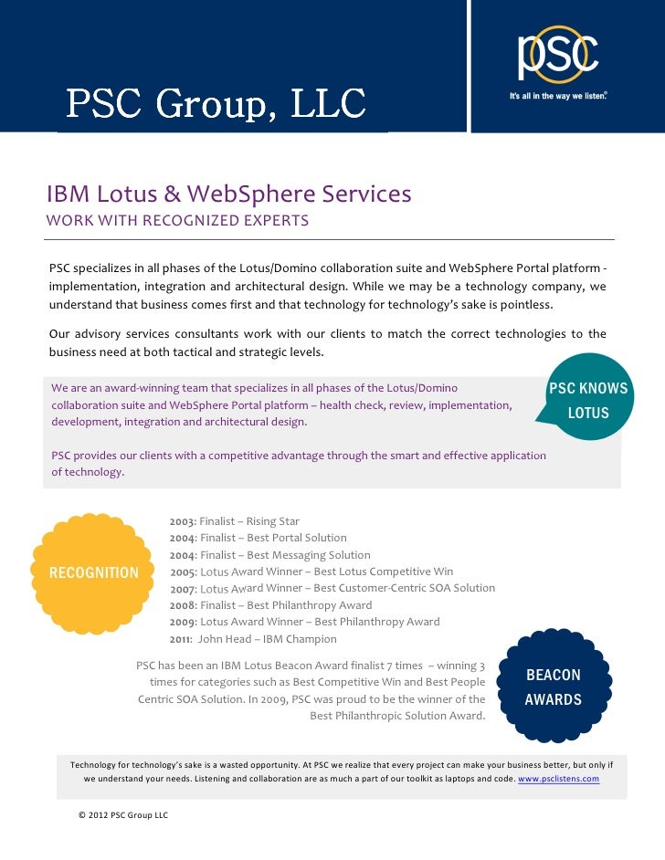 PSC Group, LLCIBM Lotus & WebSphere ServicesWORK WITH RECOGNIZED EXPERTSPSC specializes in all phases of the Lotus/Domino ...