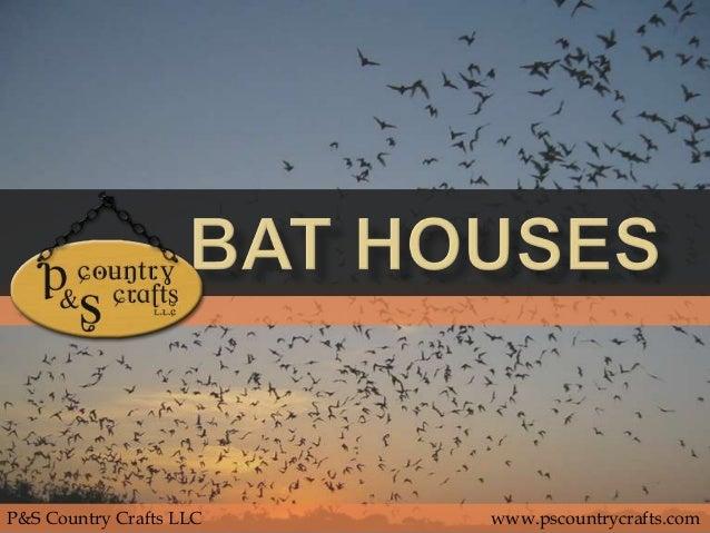 Bat Houses