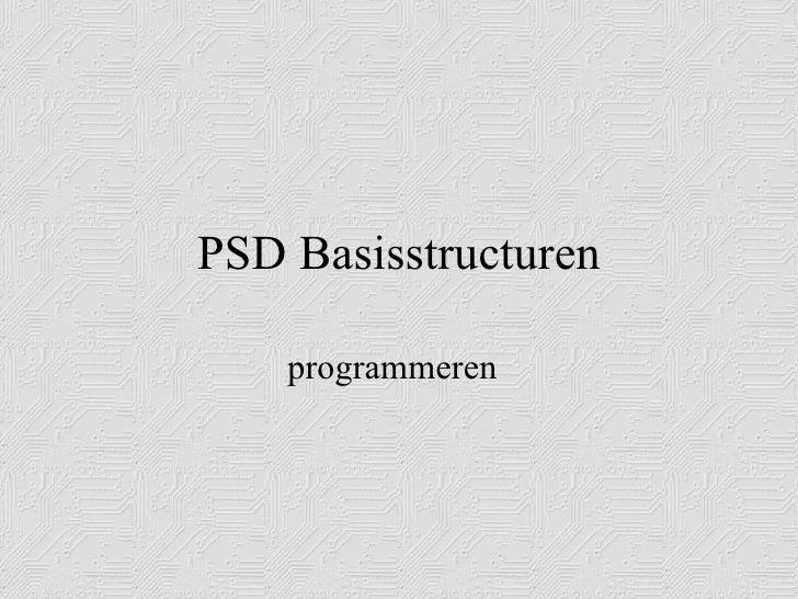 PSD Basisstructuren programmeren