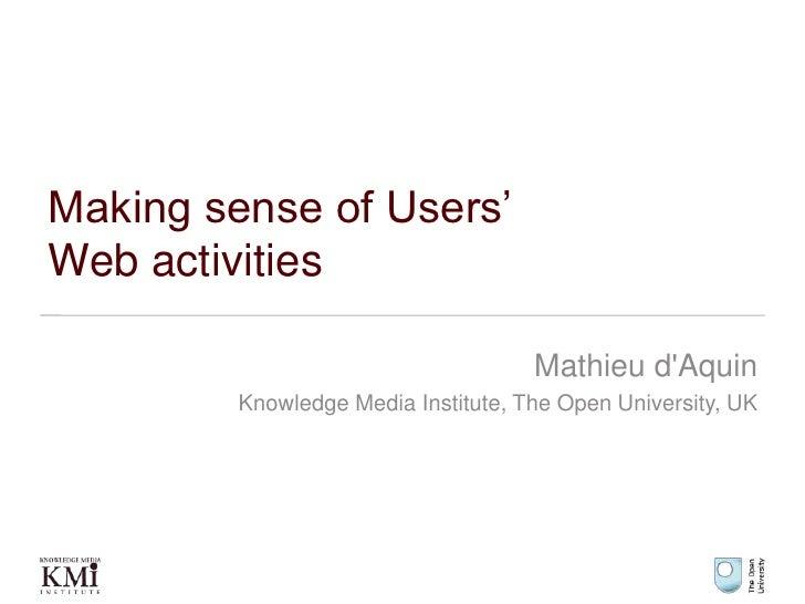 Making sense of users' Web activities