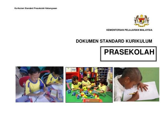 Kurikulum Standard Prasekolah Kebangsaan                                                     KEMENTERIAN PELAJARAN MALAYSI...