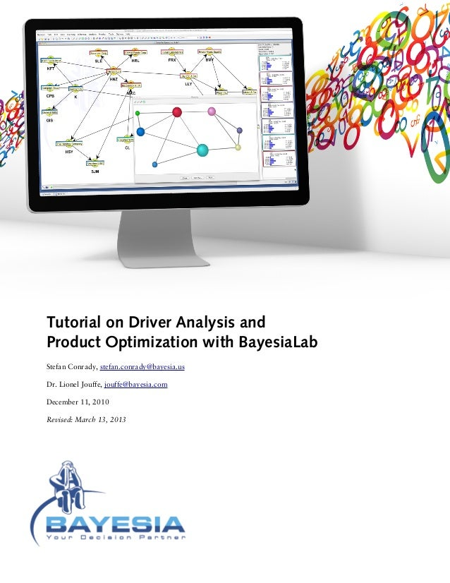 Driver Analysis and Product Optimization with Bayesian Networks