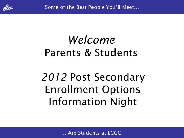 Welcome   Parents & Students   2012  Post Secondary Enrollment Options Information Night