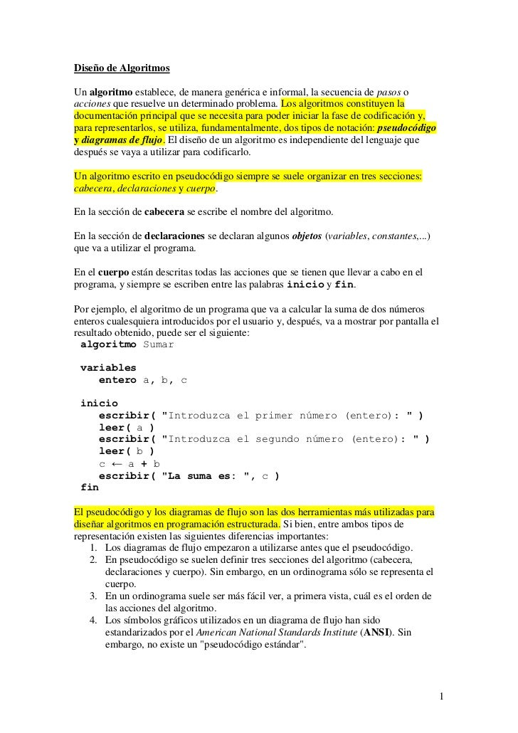 Diseño de AlgoritmosUn algoritmo establece, de manera genérica e informal, la secuencia de pasos oacciones que resuelve un...