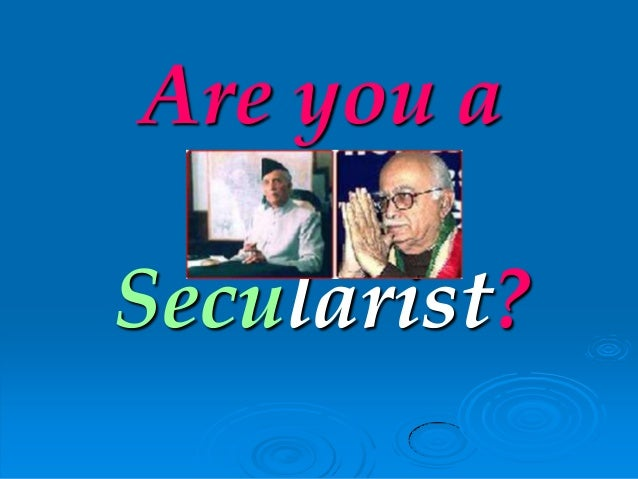 Are you aSecularist?