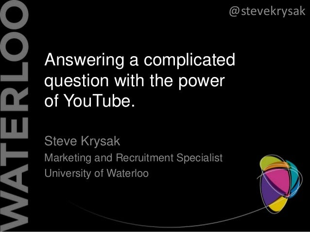 Answering a complicated question with the power of Youtube. #PSEWEB