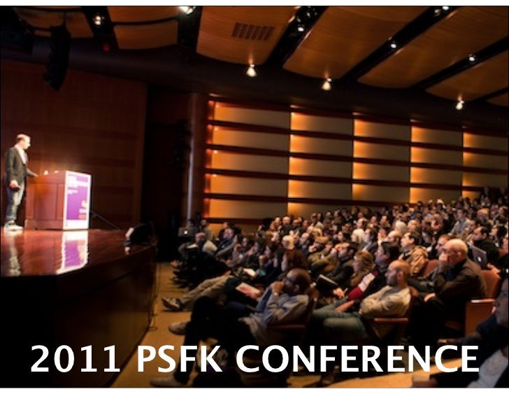 2011 PSFK CONFERENCE
