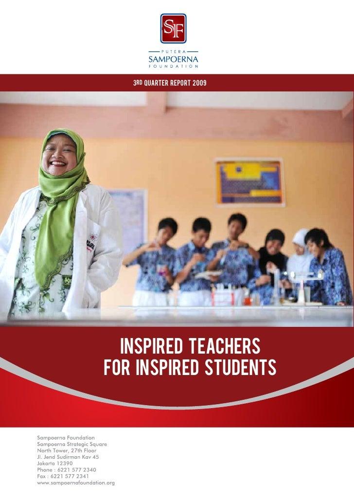 3rd Quarter Report 2009  INSPIRED TEACHERSFOR INSPIRED STUDENTS