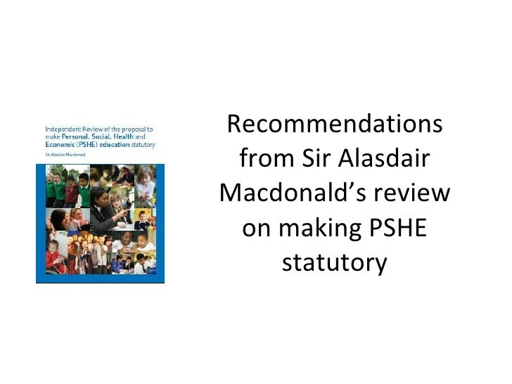 Recommendations from Sir Alasdair Macdonald's review on making PSHE statutory