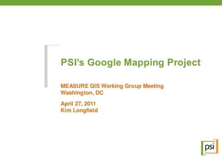 PSI Google Mapping Project
