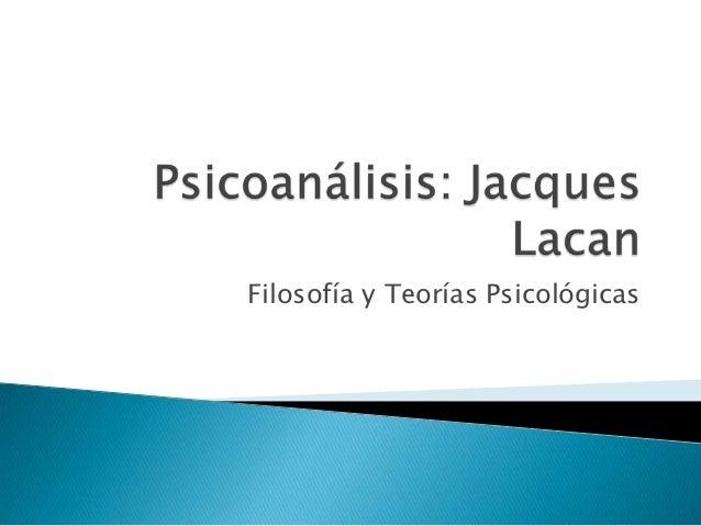 Filosofía y Teorías Psicológicas