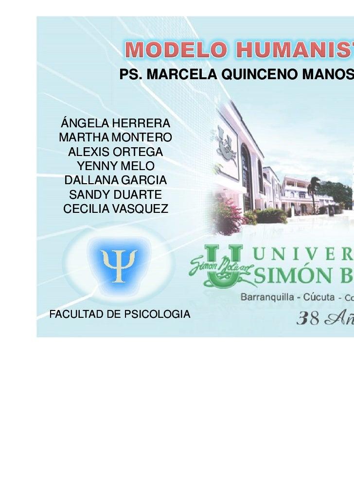 PS. MARCELA QUINCENO MANOSALVA ÁNGELA HERRERA MARTHA MONTERO  ALEXIS ORTEGA    YENNY MELO  DALLANA GARCIA   SANDY DUARTE C...