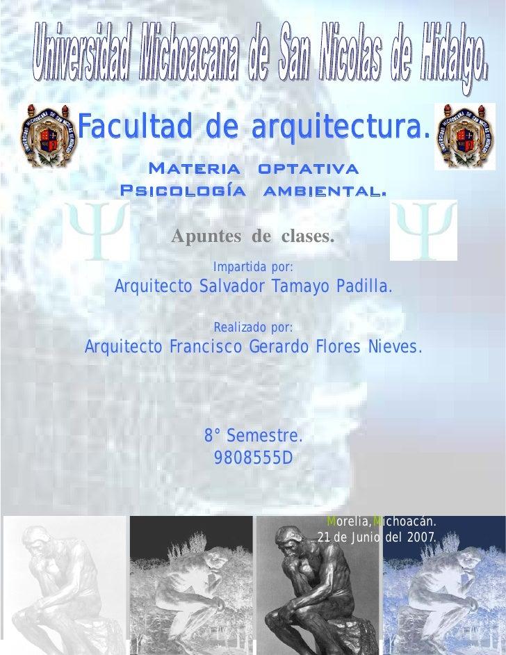 Facultad de arquitectura.       Materia optativa     Psicología ambiental.             Apuntes de clases.                 ...