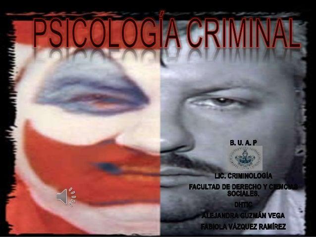 ¿QUÉ ES? • Es una disciplina que se encarga de estudiar los fenómenos psicológicos implicados en la criminalidad, trata de...