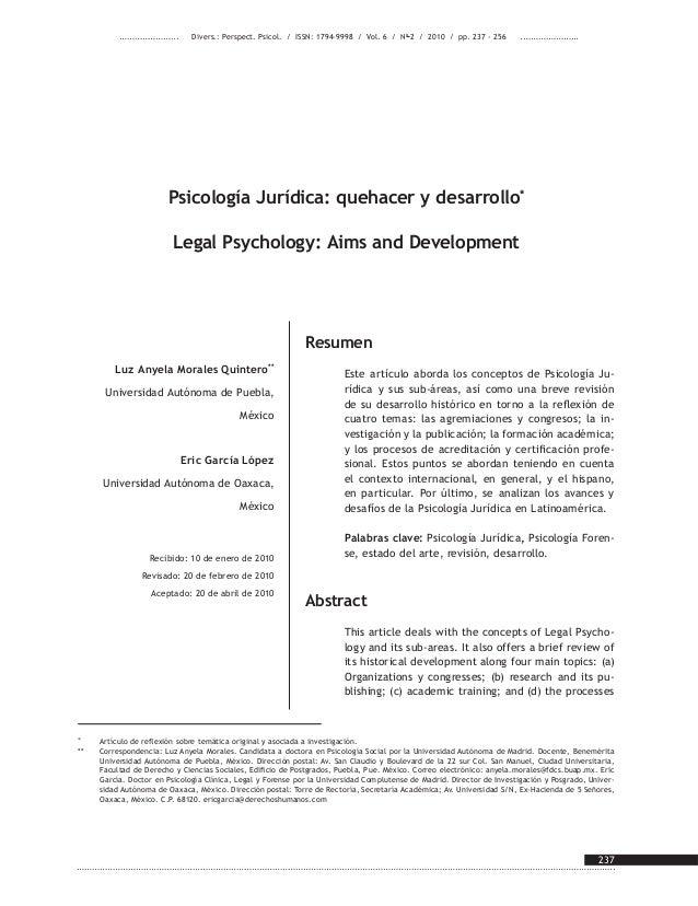237 Psicología Jurídica: quehacer y desarrollo* Legal Psychology: Aims and Development Luz Anyela Morales Quintero** Unive...