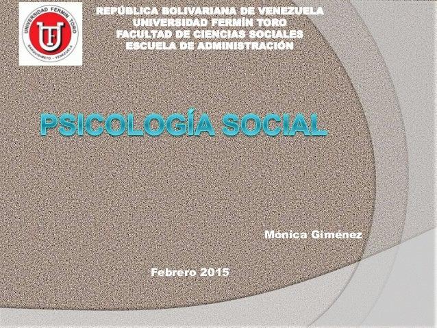 REPÚBLICA BOLIVARIANA DE VENEZUELA UNIVERSIDAD FERMÍN TORO FACULTAD DE CIENCIAS SOCIALES ESCUELA DE ADMINISTRACIÓN Mónica ...
