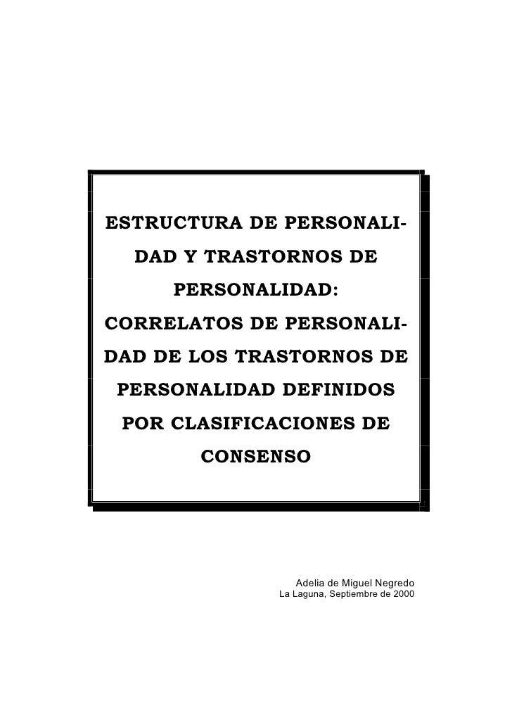 ESTRUCTURA DE PERSONALI-   DAD Y TRASTORNOS DE      PERSONALIDAD: CORRELATOS DE PERSONALI- DAD DE LOS TRASTORNOS DE  PERSO...