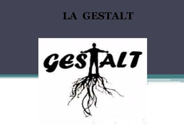 LA GESTALT
