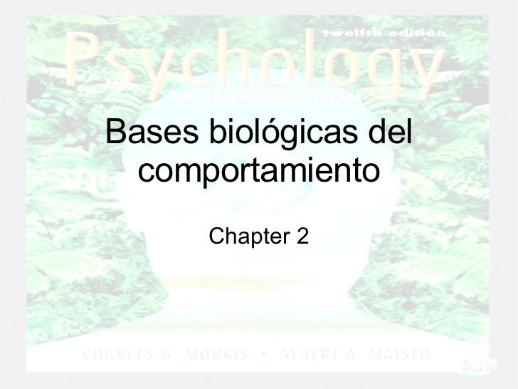Bases biológicas del comportamiento Chapter 2