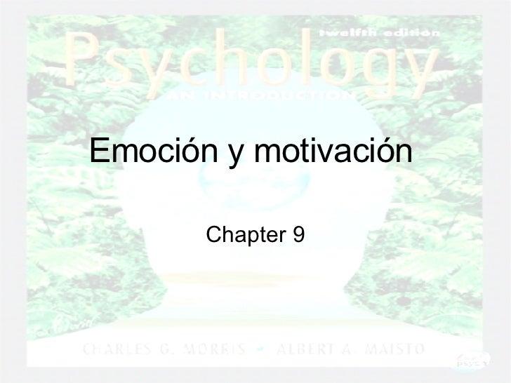 Emoción y motivación  Chapter 9