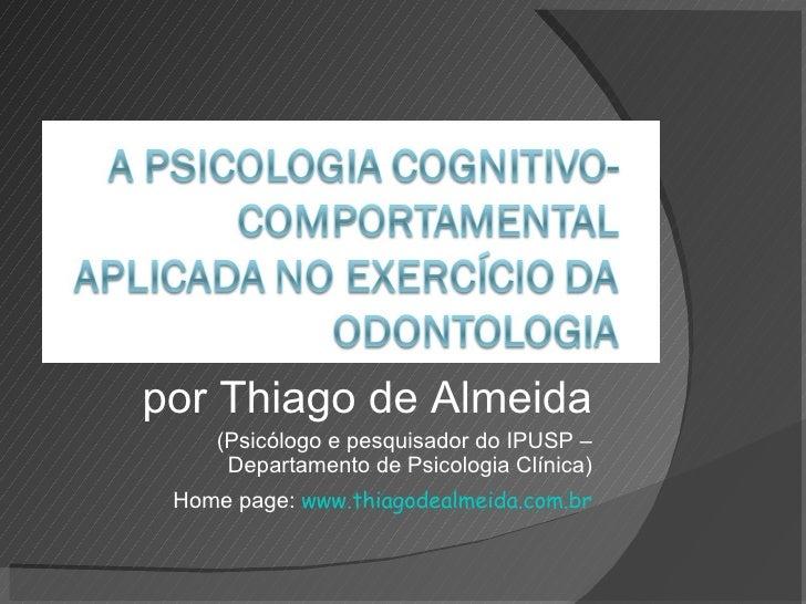 Psicologia Cognitivo Comportamental Aplicada No ExercíCio Da Odontologia