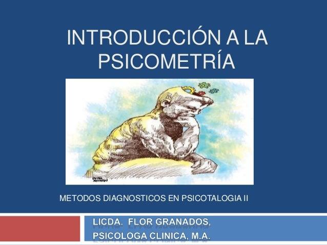 INTRODUCCIÓN A LA PSICOMETRÍA METODOS DIAGNOSTICOS EN PSICOTALOGIA II