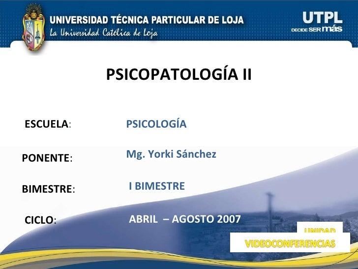 Psicopatología II (I Bimestre)