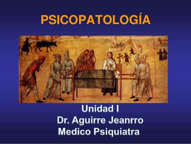 Psicopatologia Unidad I