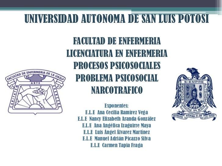UNIVERSIDAD AUTONOMA DE SAN LUIS POTOSI          FACULTAD DE ENFERMERIA        LICENCIATURA EN ENFERMERIA          PROCESO...