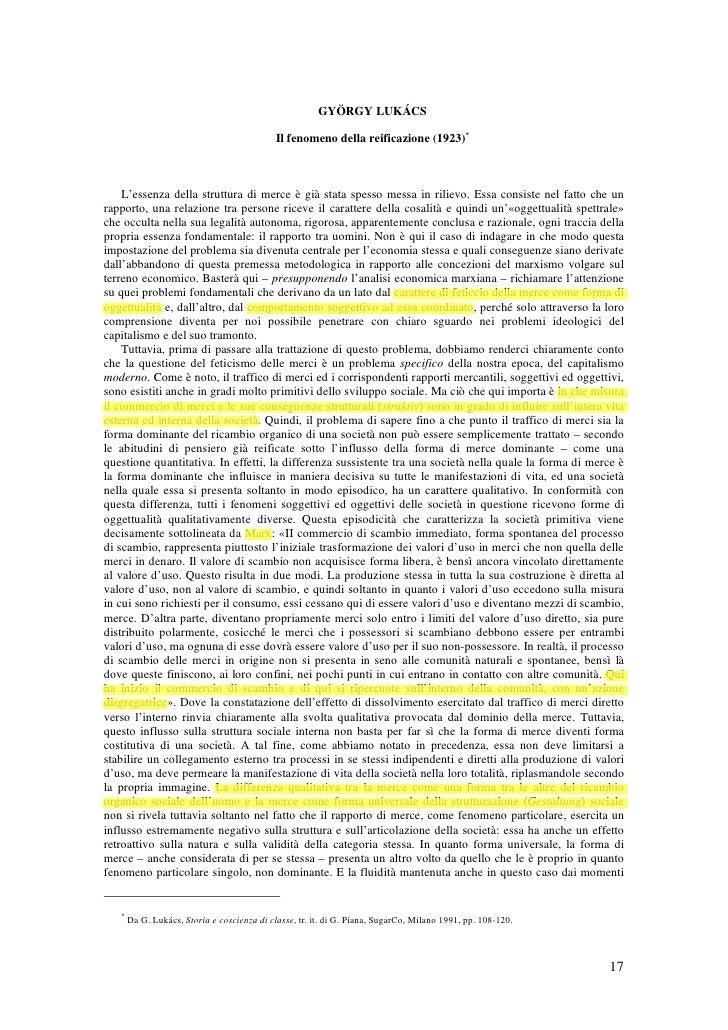 GYÖRGY LUKÁCS                                             Il fenomeno della reificazione (1923)*    L'essenza della strutt...