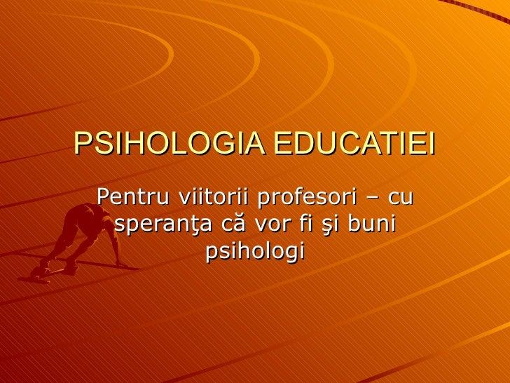 Psihologia Educatiei   2 3