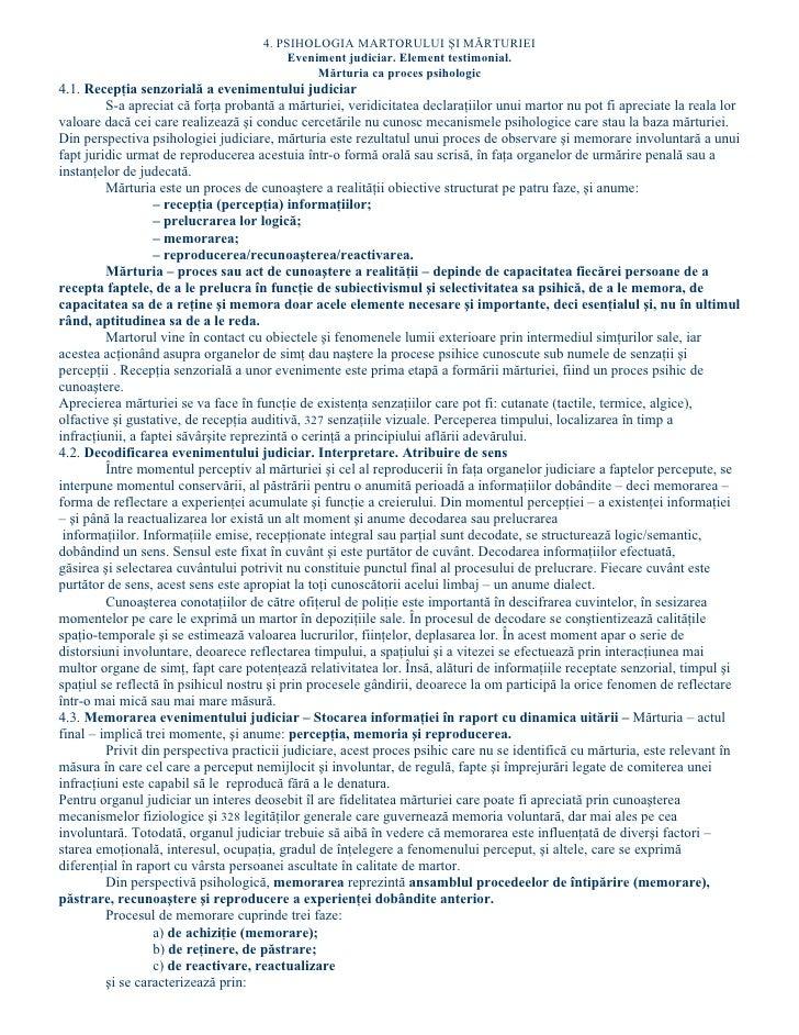 4. PSIHOLOGIA MARTORULUI ŞI MĂRTURIEI                                           Eveniment judiciar. Element testimonial.  ...